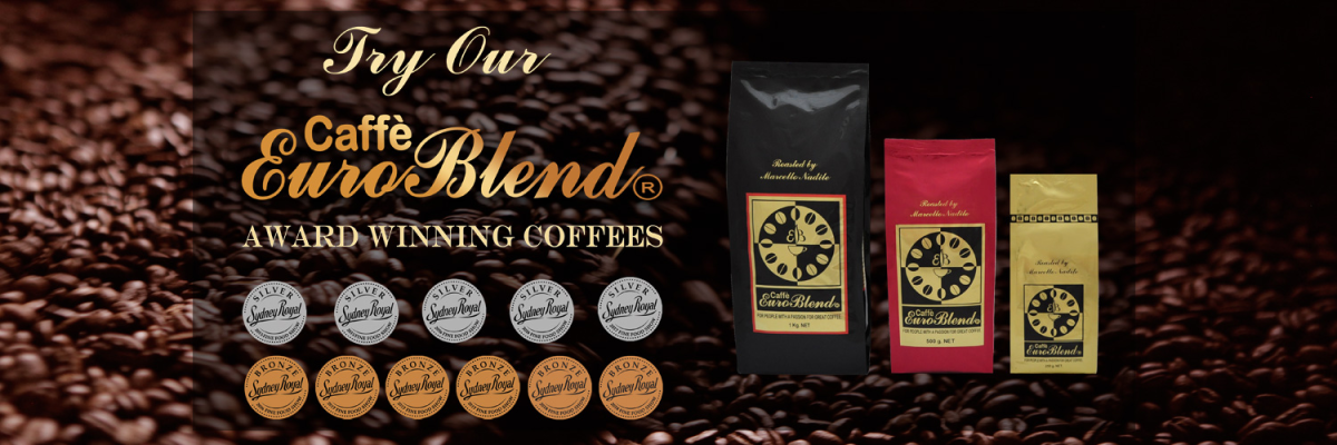 Caffe` Euroblend freshly roasted coffee beans.